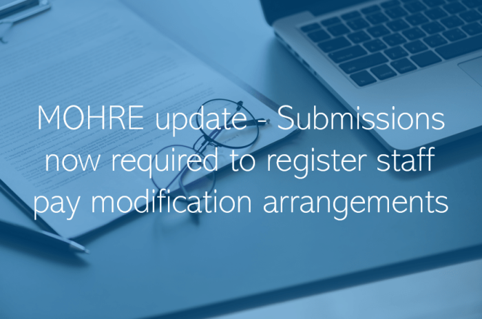 MOHRE update - Submissions now required to register staff pay modification arrangements
