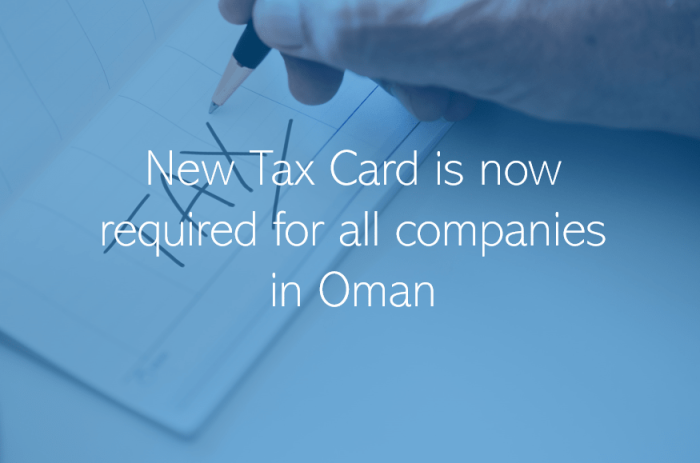 Tax Card is now required for all companies in Oman