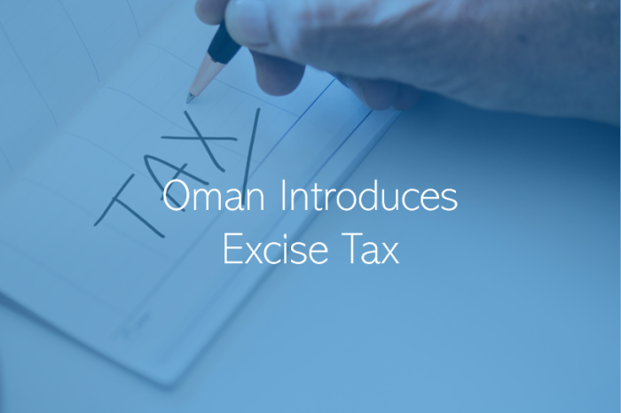 Oman Imposes Excise Tax