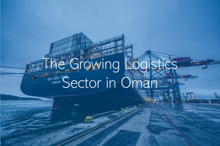 The Growing Logistics Sector in Oman