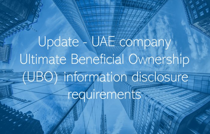 Update - UAE company Ultimate Beneficial Ownership (UBO) information disclosure requirements