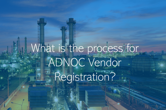 What is the process for ADNOC Vendor Registration