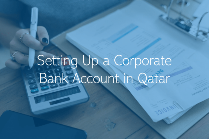 Opening a Corporate Bank Account in Qatar