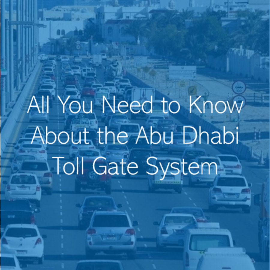 All You Need to Know About the Abu Dhabi Road Toll Gate System