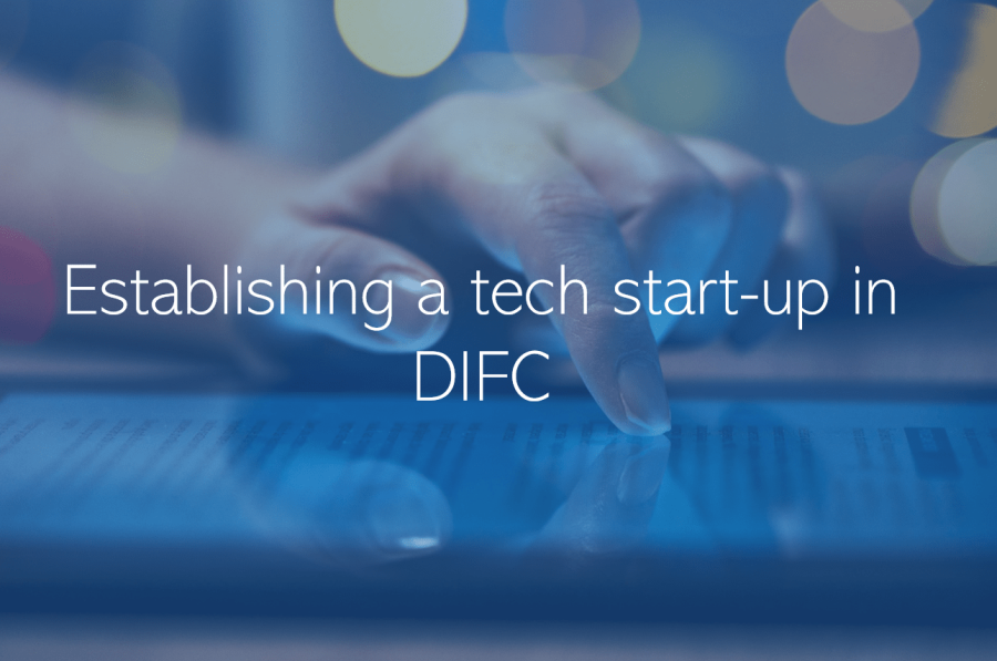 Establishing a tech start-up in DIFC Dubai UAE