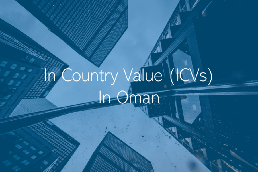 In Country Value (ICV) in Oman