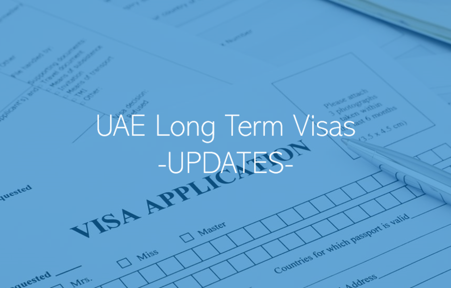 UAE Long Term Visas – Requirements and Eligibility Update