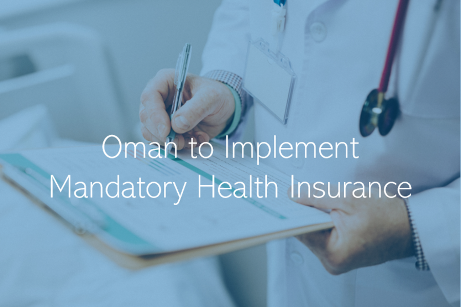 Oman to Implement Mandatory Health Insurance