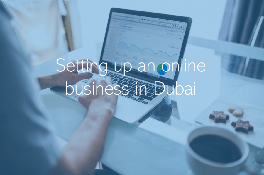 Setting up an online business in Dubai
