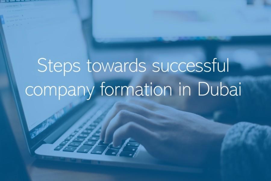 Steps towards successful company formation in Dubai