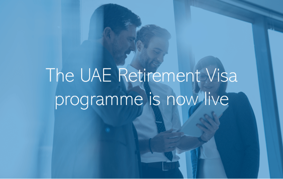 The UAE Retirement Visa programme is now live Dubai Abu Dhabi
