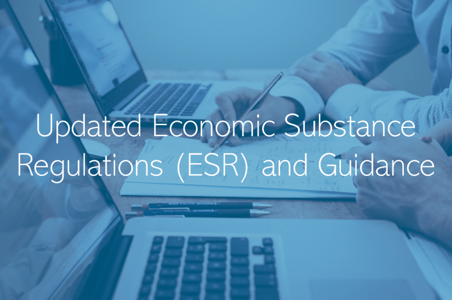 Updated Economic Substance Regulations (ESR) and Guidance