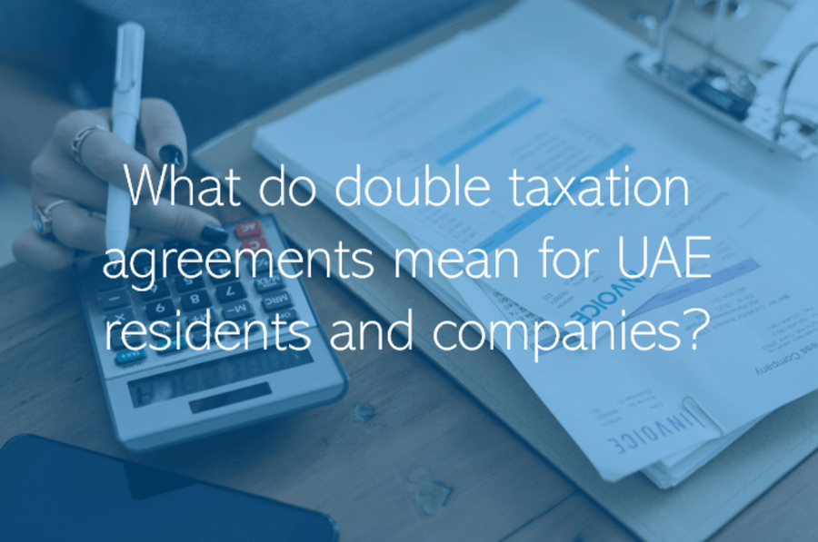 What do double taxation agreements mean for UAE residents and companies