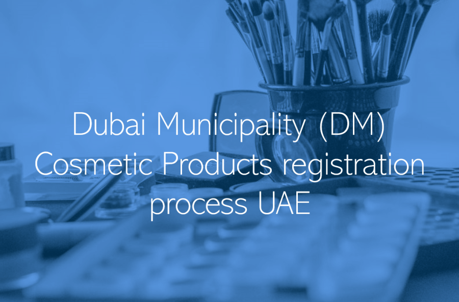 Dubai Municipality DM Cosmetic Products registration process approval UAE Dubai