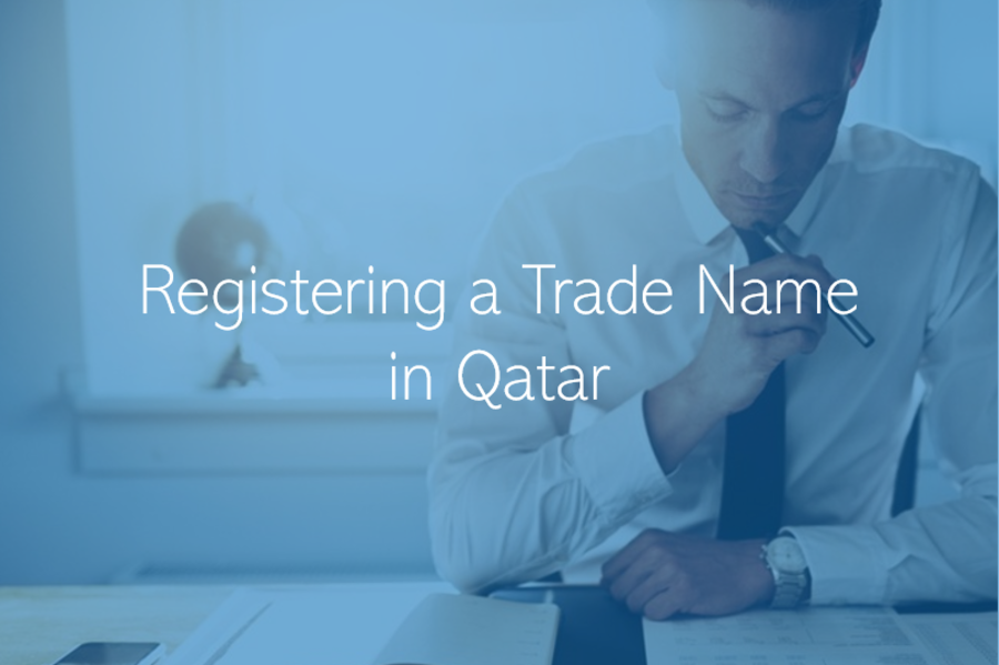 Choosing a Trade Name in Qatar