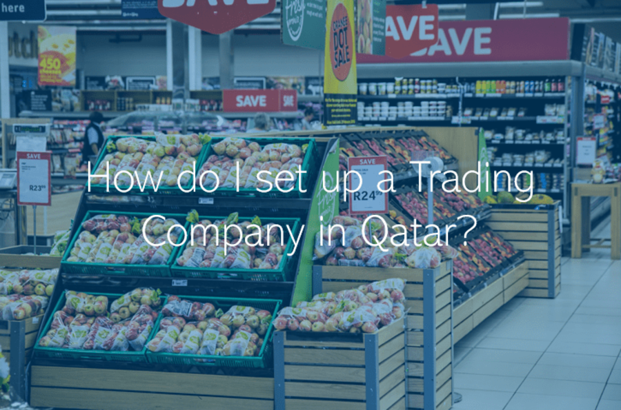 How do I set up a Trading Company in Qatar Doha