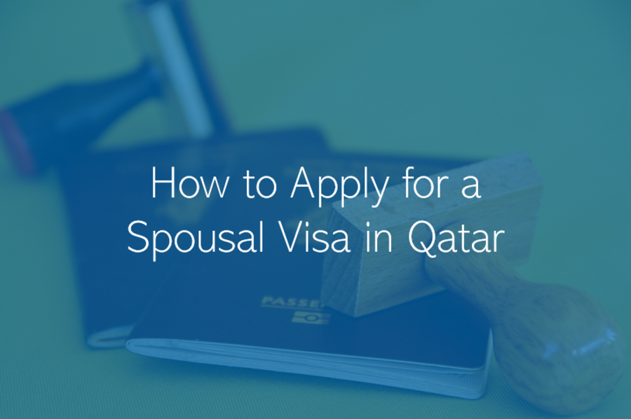 How to Apply for a Dependant Visa in Qatar