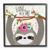 Hang With Me Sloth & Flowers Framed Giclee Texturized Art