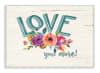 More Floral Love Plaque Art, 12.5 x 0.5 x 18.5