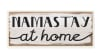 Namastay At Home Phrase Rustic Self-Care Pun Wood Wall Art