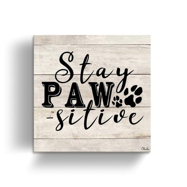 Stay Positive Beige Canvas Pet Wall Art