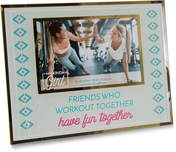 Friends Who Workout 4x6 Photo Frame