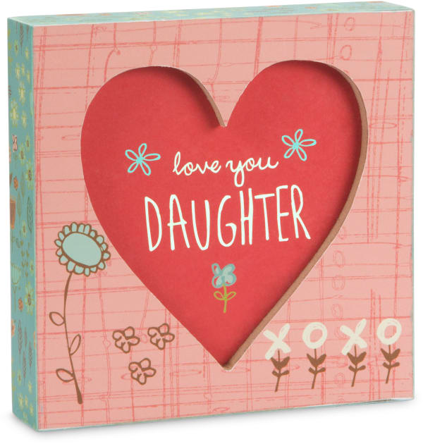 Love You Daughter Sign