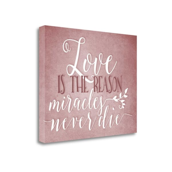 Fine Art Giclee Print on Gallery Wrap Canvas 20 In. x 16 In. Love Is The Reason By Tara Moss Multi Color