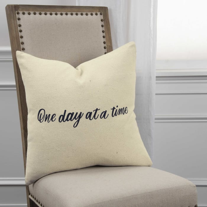 One Day at a Time Square Pillow Cover