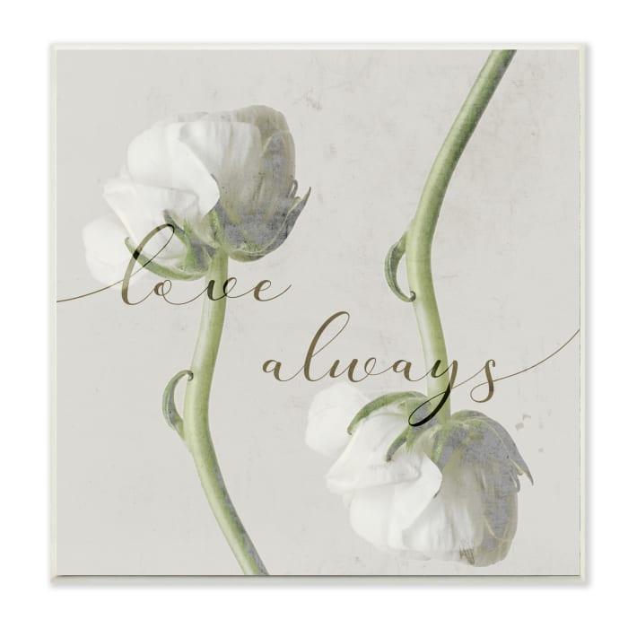 Love Always Phrase Asymmetrical Floral White Roses Wood Wall Art