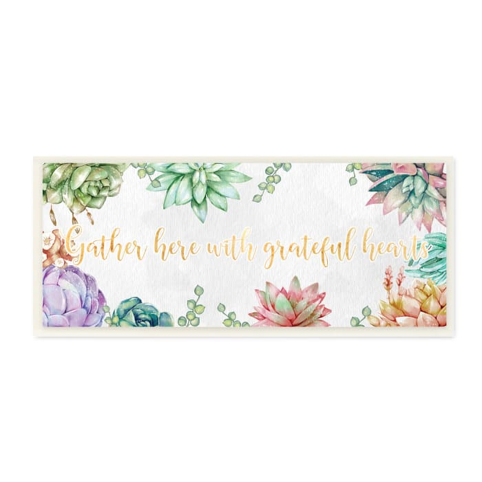 Gather With Grateful Hearts Chic Succulent Florals Wood Wall Art, 7 x 17