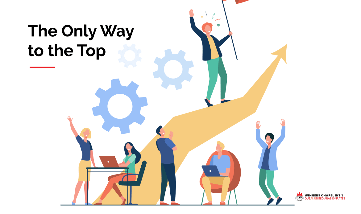 LEADERS' CORNER: THE ONLY WAY TO THE TOP