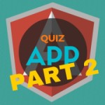 AngularJS Quiz App Tutorial Part 2 – Controller Properties and $scope