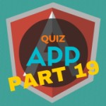 AngularJS Quiz App Tutorial Part 19 – More Dependency Injection