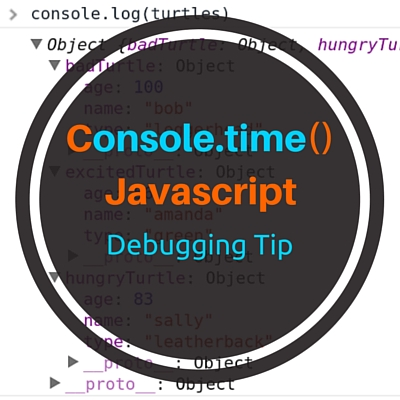 Console.time() – Javascript Debugging Tips
