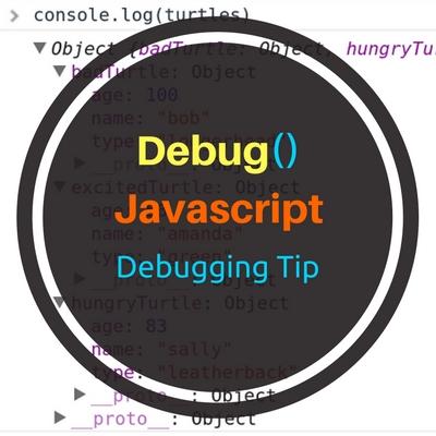 Debug() – Javascript Debugging Tips