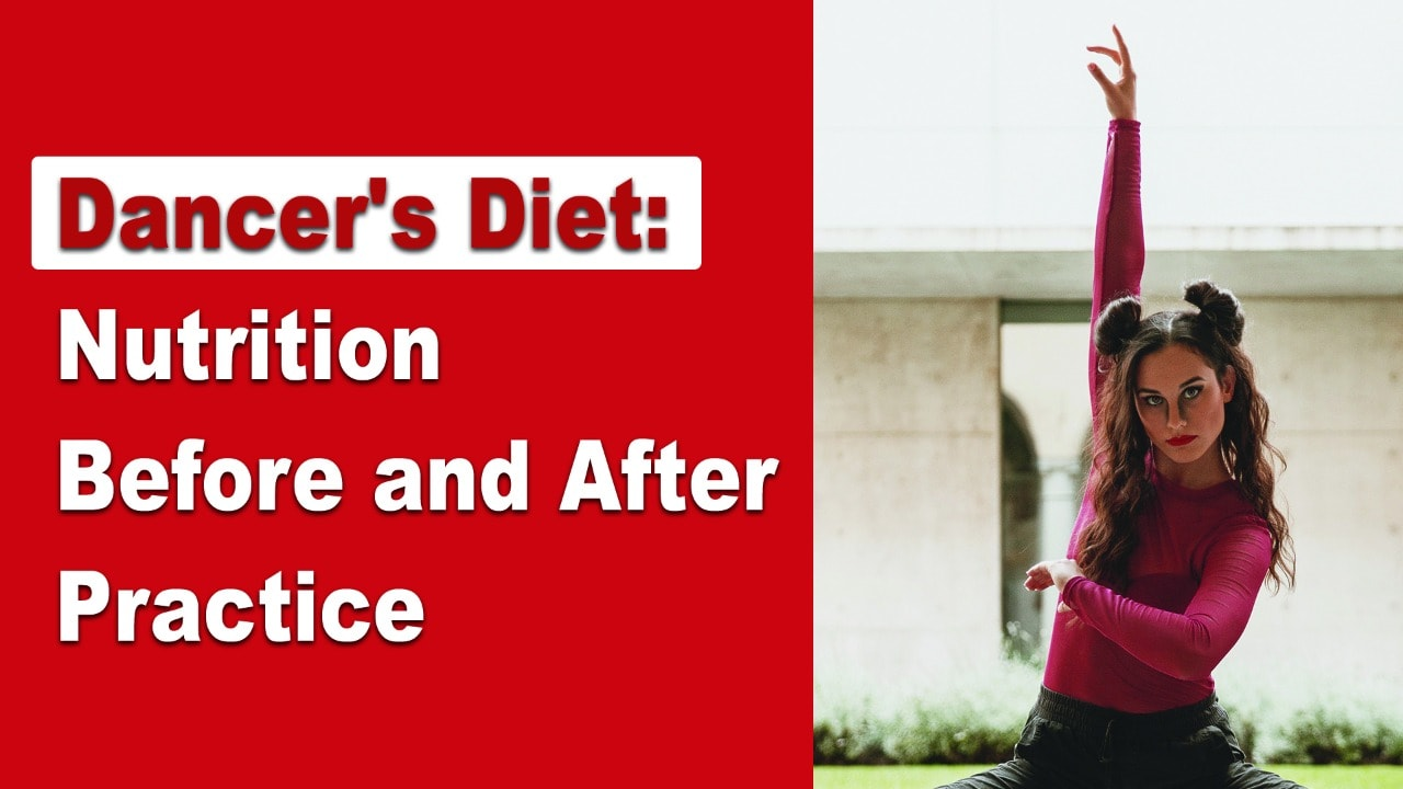dancer's diet, dancers diet, dancers diet and nutrition, dancer's diet and nutrition, dancer's nutrition, diet and nutrition, nutrition before practice, dance classes in india, choreonconcept, dance guide, dance knowledge