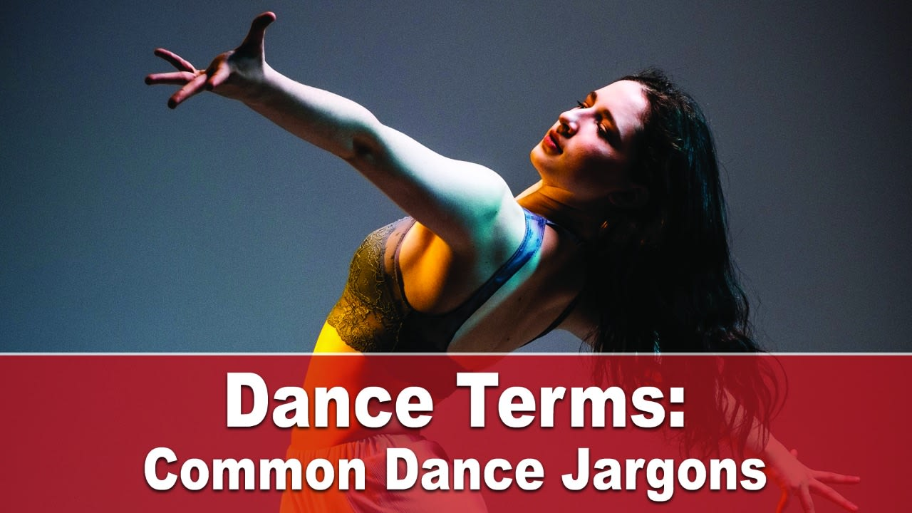 common dance terms and jargons, common dance terms, common dance jargons, dance terms, dance jargons, dance studio, online dance classes, online dance classes for kids, adult dance classes, dance knowledge