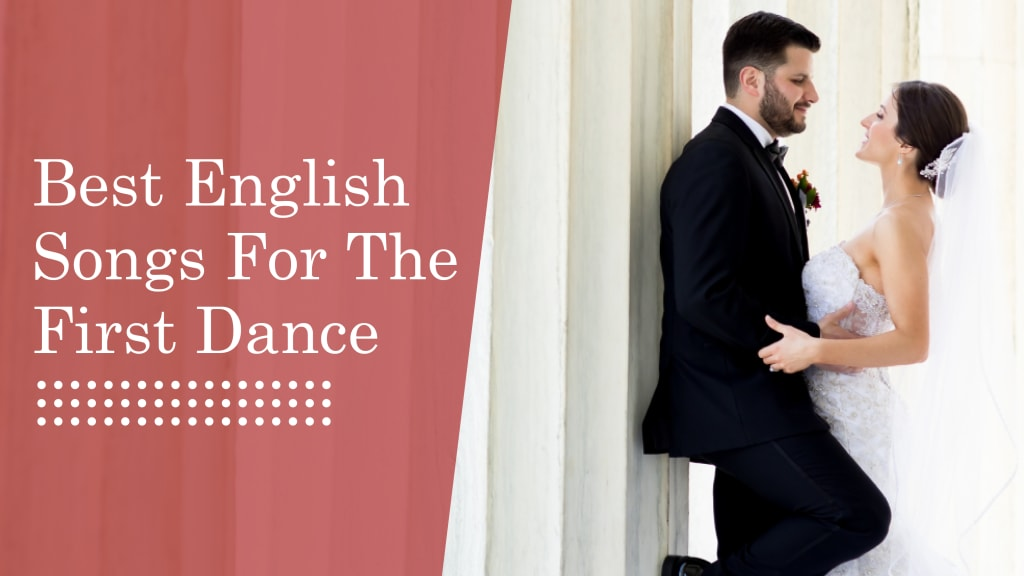 Best English Songs for the first dance, Best English Songs, best english wedding songs, english wedding songs, wedding songs for your first dance, first dance songs, wedding dance songs, wedding dance choreography, wedding dance choreographer, wedding choreographer, wedding choreography, first dance, weddings, couple dance, couple wedding dance