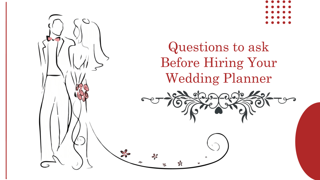Questions to Ask Before Hiring Your Wedding Planner, planning a wedding, wedding planning, wedding choreographer, wedding choreography, choreo n concept weddings, hiring a wedding choreographer, tips to hire a wedding choreographer, how to plan a wedding