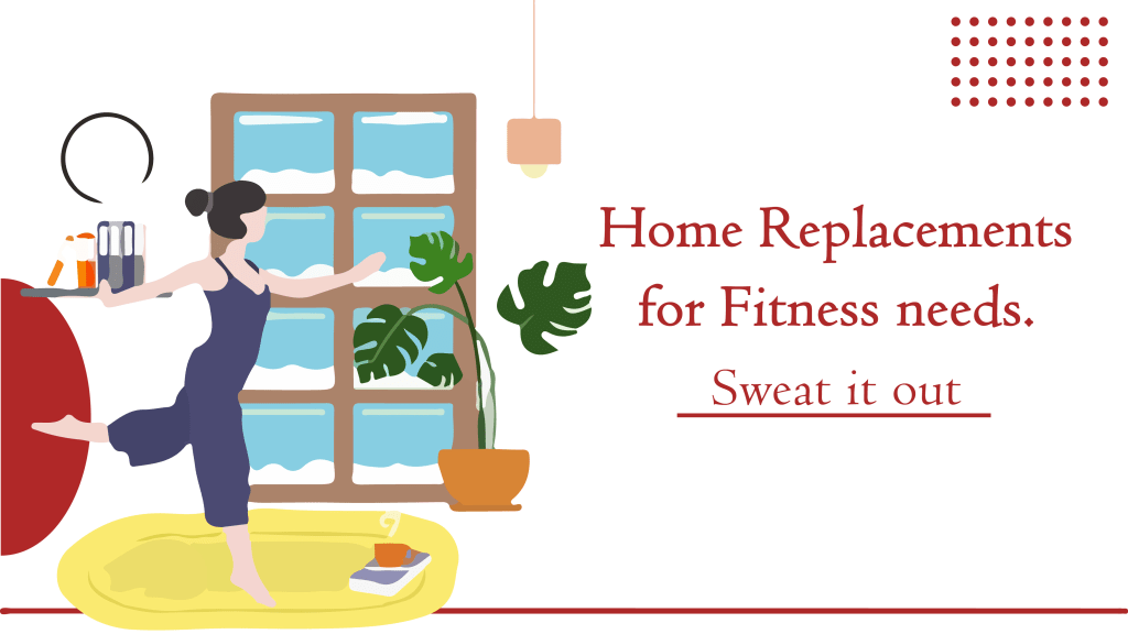 home replacements for your fitness needs, home replacement for you fitness needs, perfect home workout, fitness, fitness at home, workout at home for weight loss, home replacement workouts for weight loss, weight loss workout, fitness, home workouts, choreo n concept