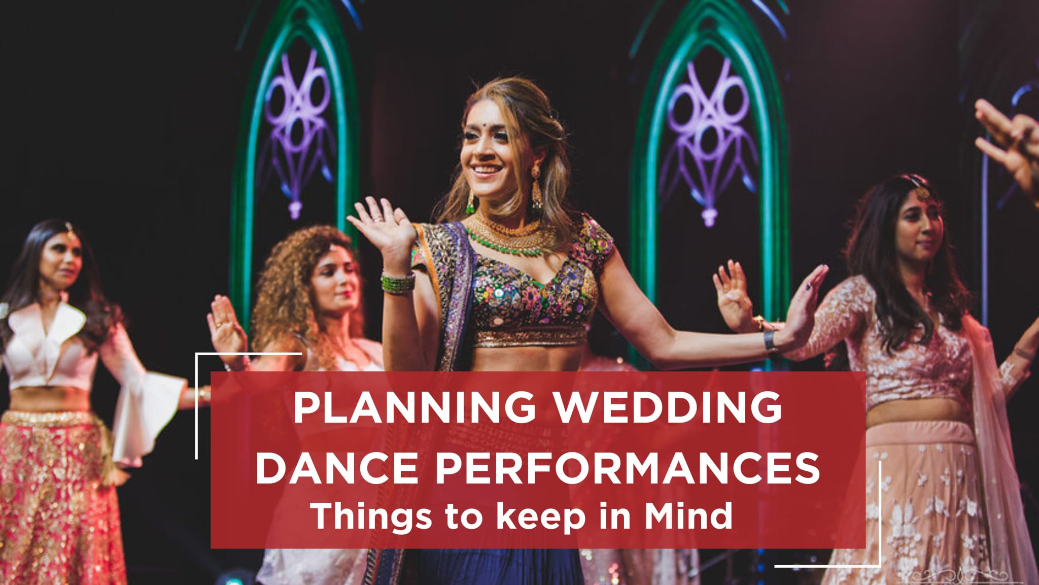 Planning your wedding dance performance, wedding dance choreography, wedding choreographer, sangeet choreography, choreo n concept weddings