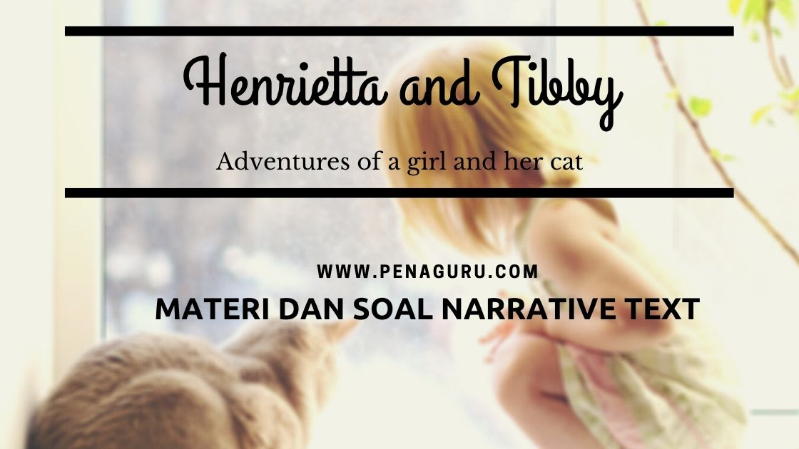 Materi dan Soal Narrative Text