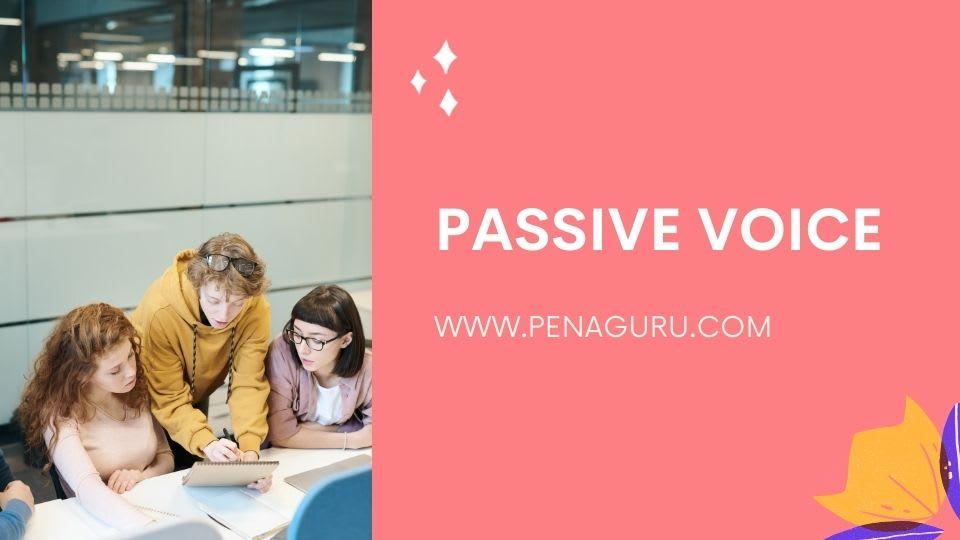 Materi dan Soal Passive Voice