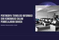 Teknologi Informasi dan Komunikasi dalam Pembelajaran