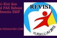 Soal PAS Bahasa Indonesia SMP