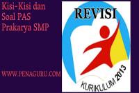 Kisi-Kisi dan Soal PAS Prakarya SMP Semester 1