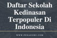 Daftar Sekolah Kedinasan Terpopuler di Indonesia