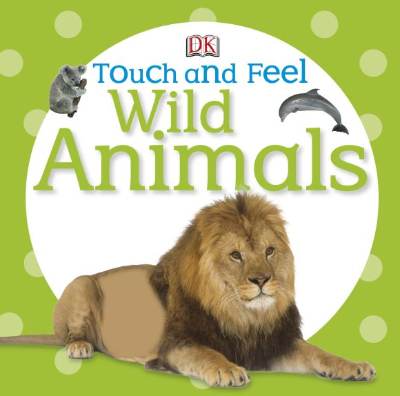Board book cover of Touch and Feel Wild Animals