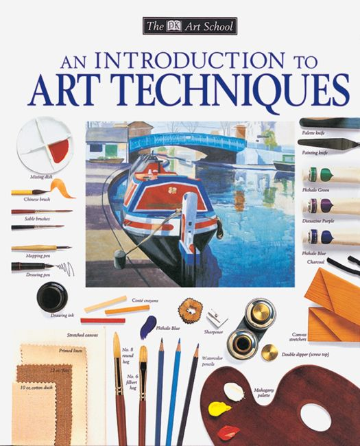 Paperback cover of DK Art School: An Introduction to Art Techniques